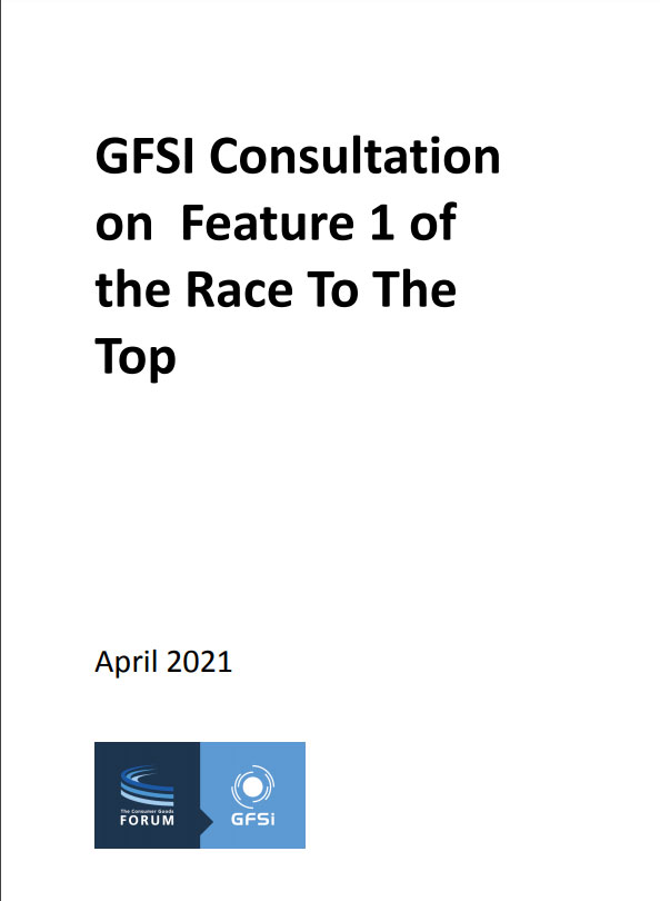 GFSI Consultation on Feature 1 of the Race to the Top Framework